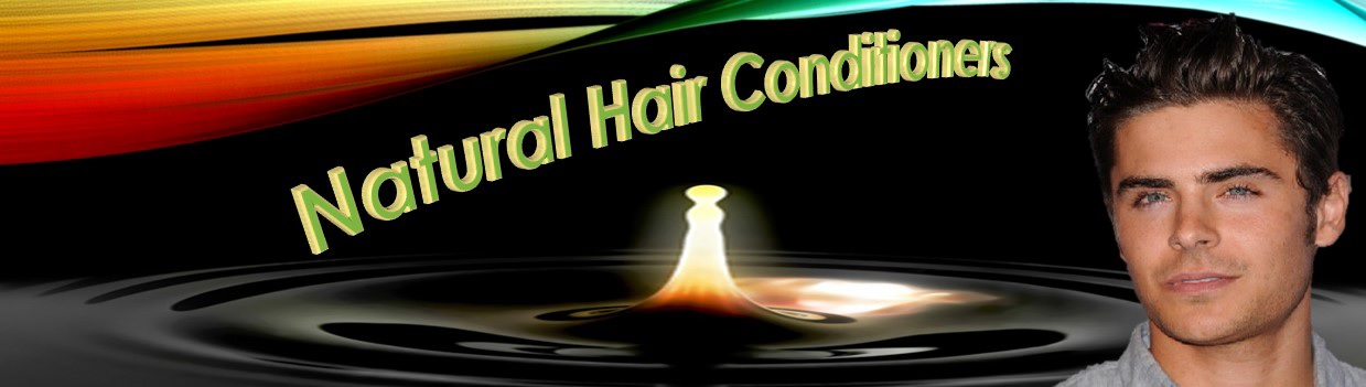A Wide Variety of Natural & Organic Conditioners