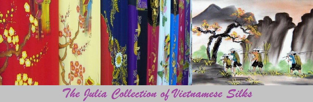 Julia Collection - Vietnamese Silks